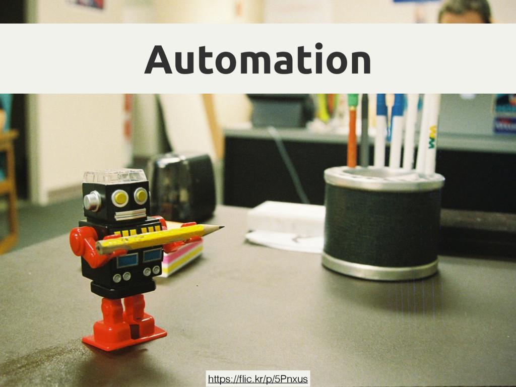 Automation https://flic.kr/p/5Pnxus