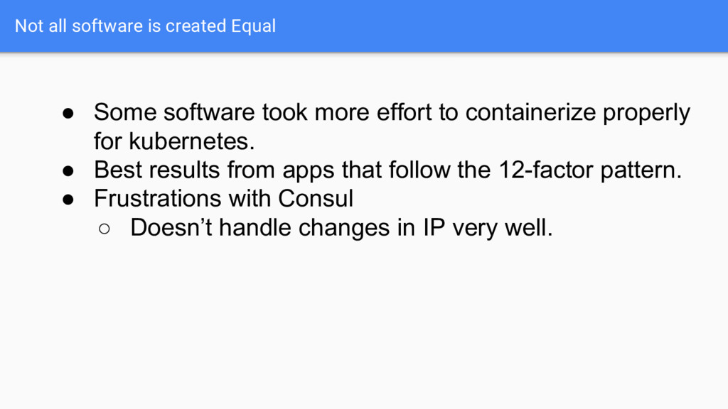 Not all software is created Equal ● Some softwa...