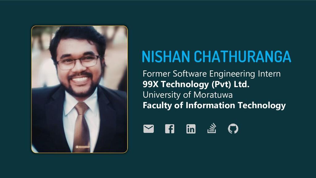 NISHAN CHATHURANGA Former Software Engineering ...