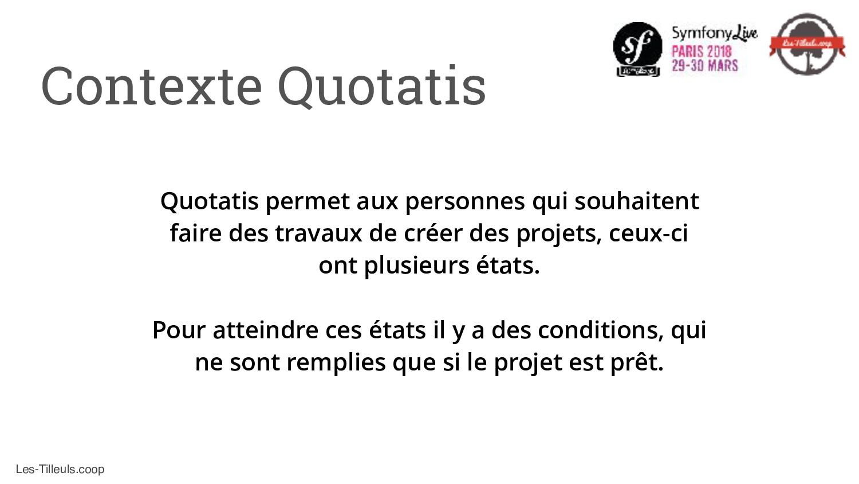 Les-Tilleuls.coop Contexte Quotatis Quotatis pe...