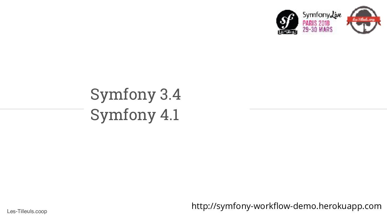 Les-Tilleuls.coop Symfony 3.4 Symfony 4.1 http:...