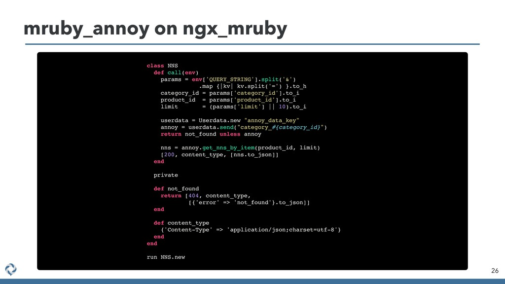 mruby_annoy on ngx_mruby 26 class NNS def call(...