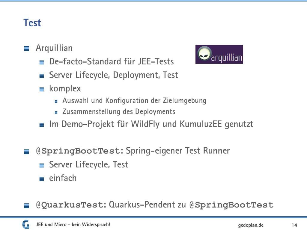 Test Arquillian De-facto-Standard für JEE-Tests...