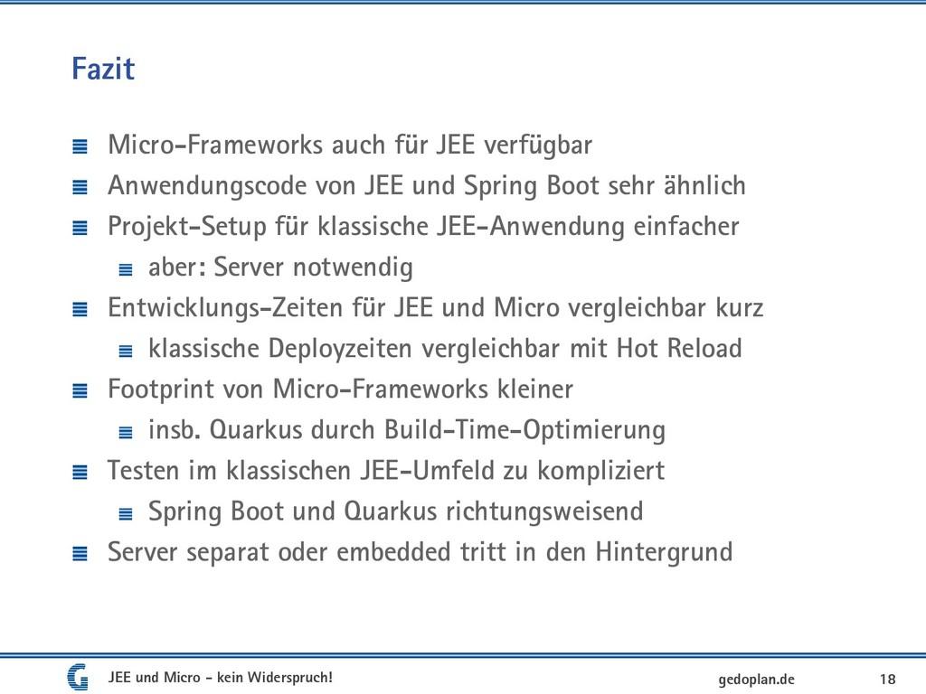 Fazit Micro-Frameworks auch für JEE verfügbar A...