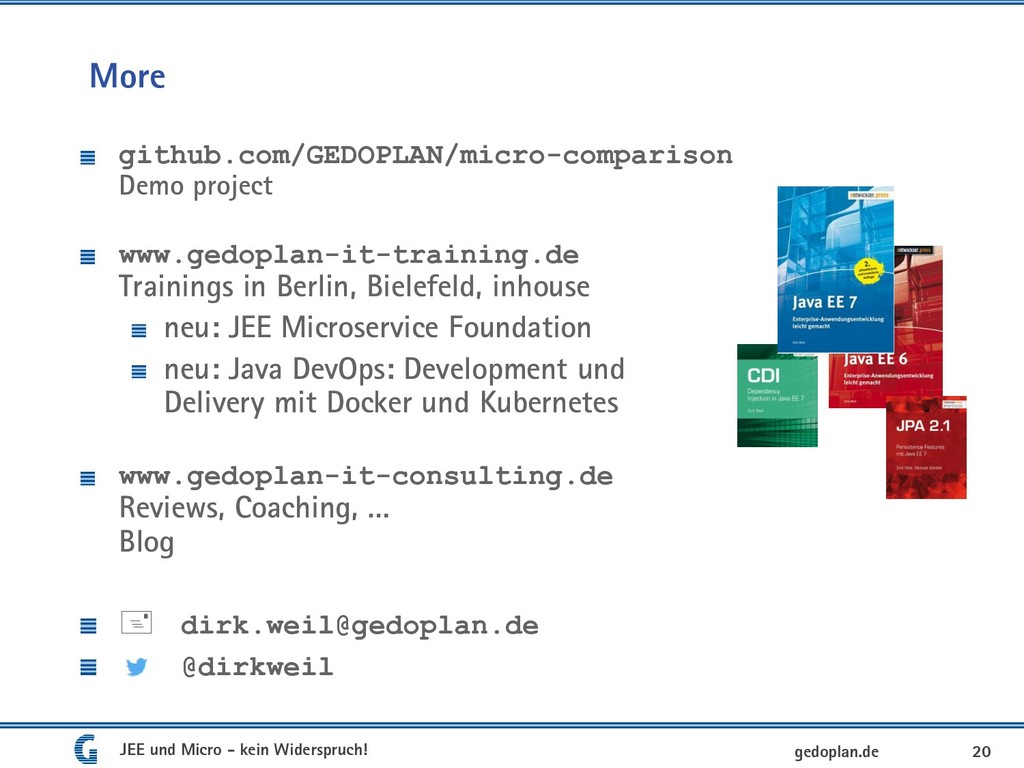 More github.com/GEDOPLAN/micro-comparison Demo ...