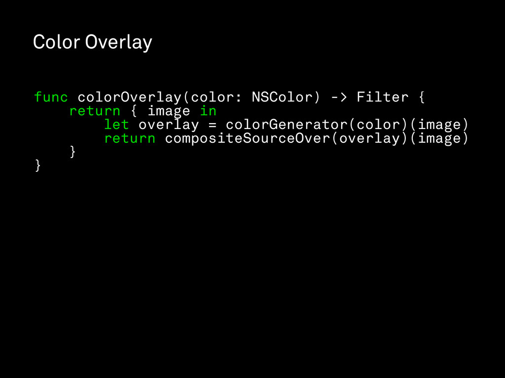 Color Overlay func colorOverlay(color: NSColor)...