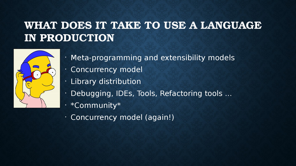 WHAT DOES IT TAKE TO USE A LANGUAGE IN PRODUCTI...