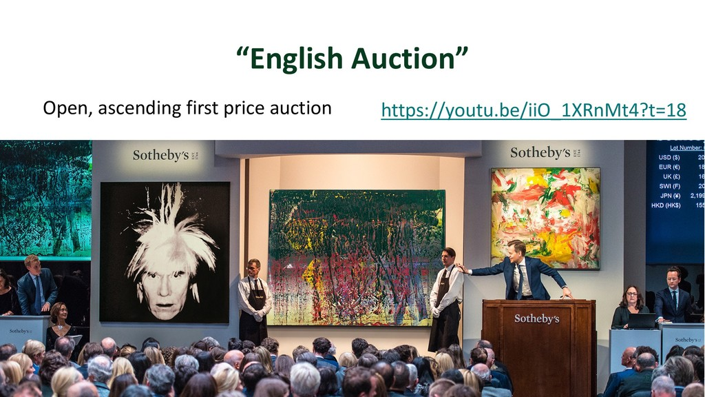 """""""English Auction"""" Open, ascending first price a..."""