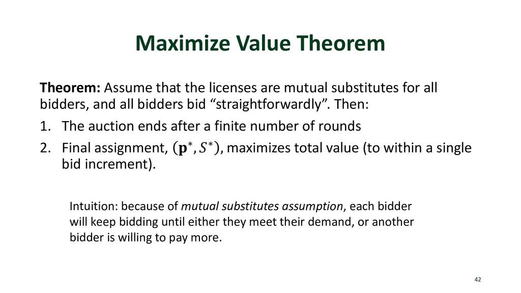 Maximize Value Theorem Theorem: Assume that the...