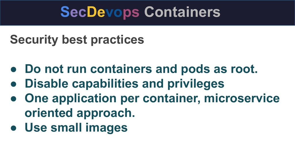 SecDevops Containers Security best practices ● ...