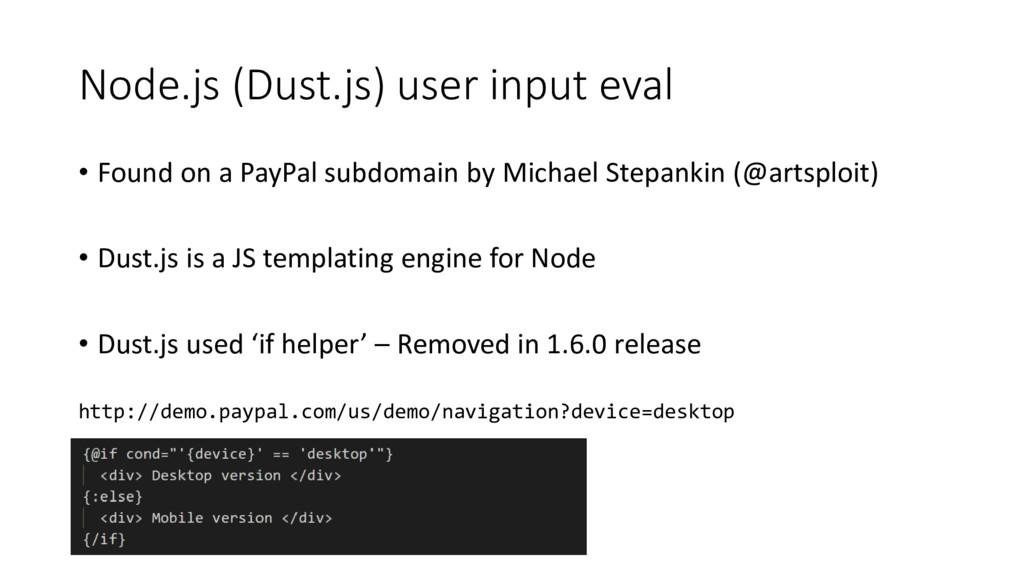 Node.js (Dust.js) user input eval • Found on a ...