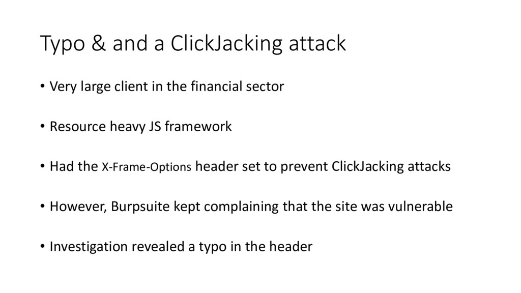 Typo & and a ClickJacking attack • Very large c...