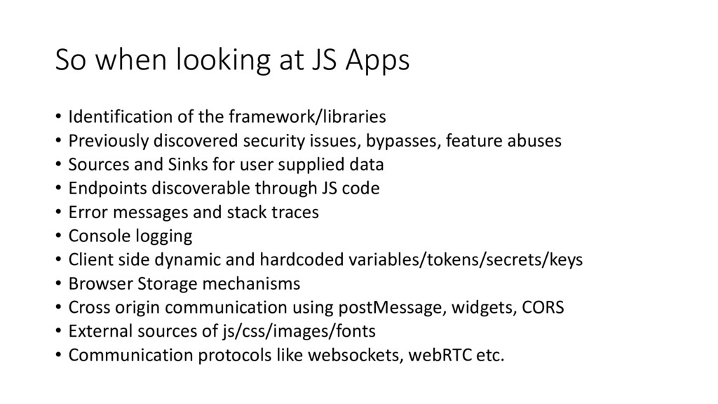 So when looking at JS Apps • Identification of ...