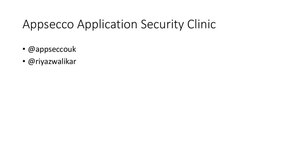 Appsecco Application Security Clinic • @appsecc...