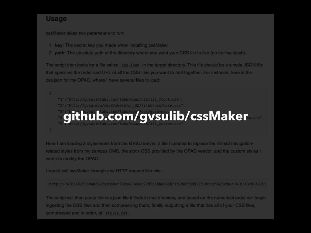 github.com/gvsulib/cssMaker