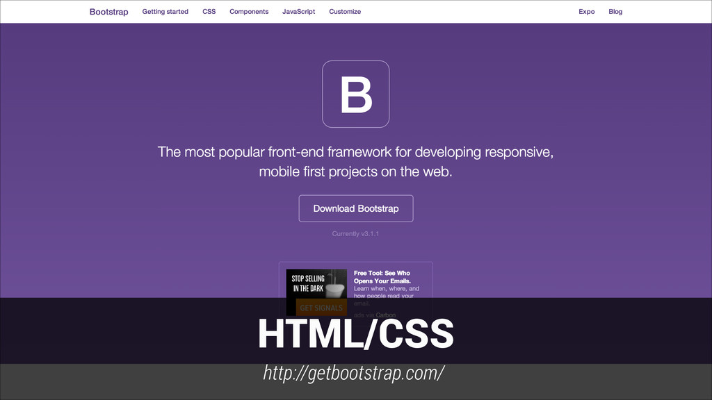 HTML/CSS http://getbootstrap.com/