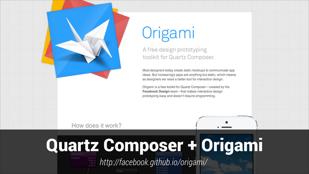 Quartz Composer + Origami http://facebook.githu...