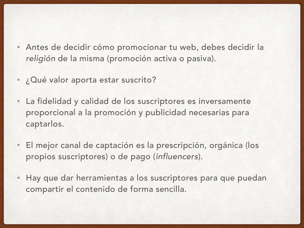 • Antes de decidir cómo promocionar tu web, deb...