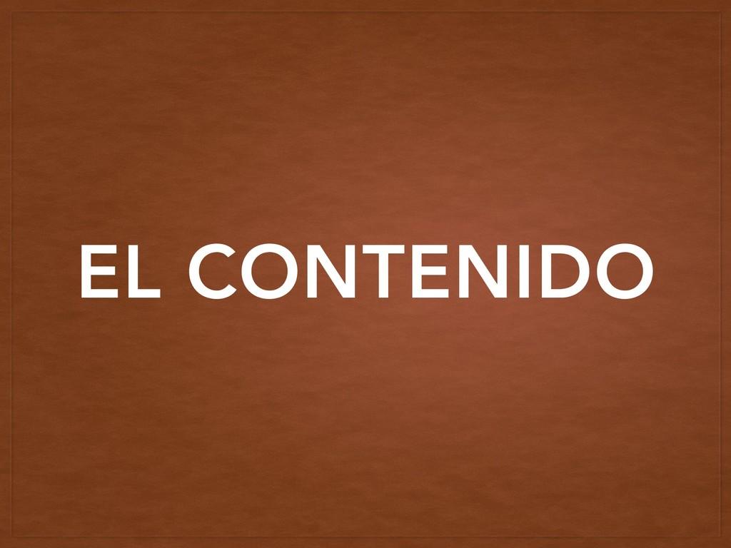 EL CONTENIDO