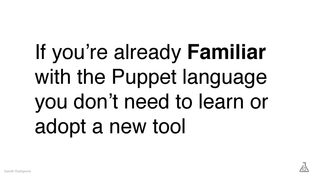 If you're already Familiar with the Puppet lang...