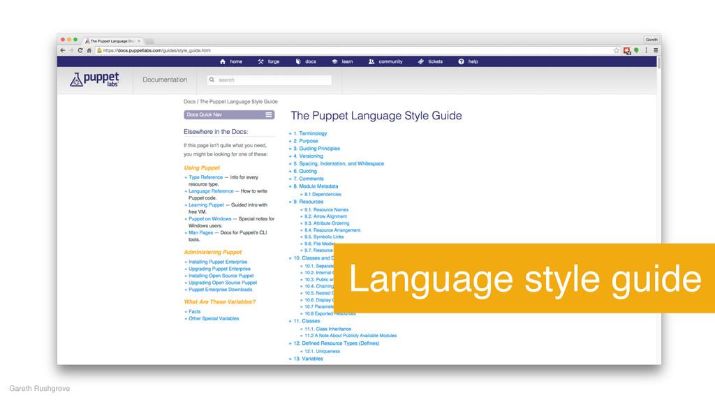 Gareth Rushgrove Language style guide