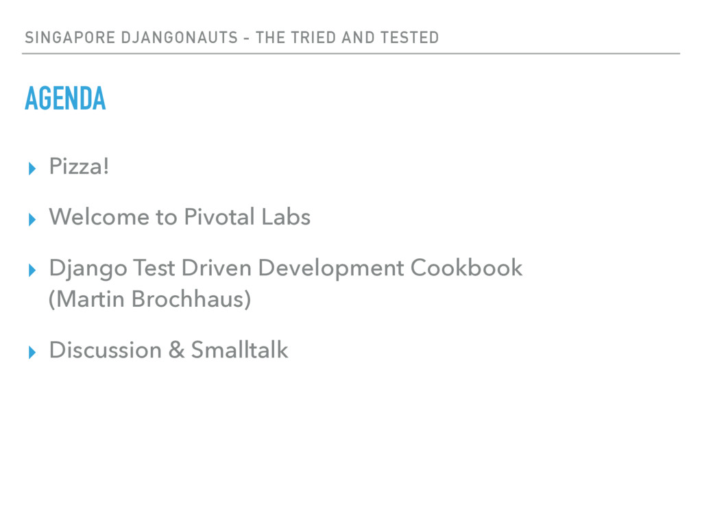 SINGAPORE DJANGONAUTS - THE TRIED AND TESTED AG...