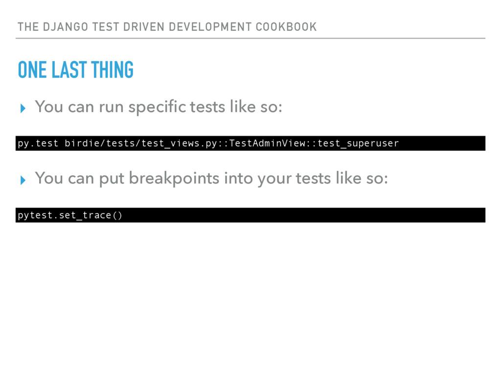 THE DJANGO TEST DRIVEN DEVELOPMENT COOKBOOK ONE...