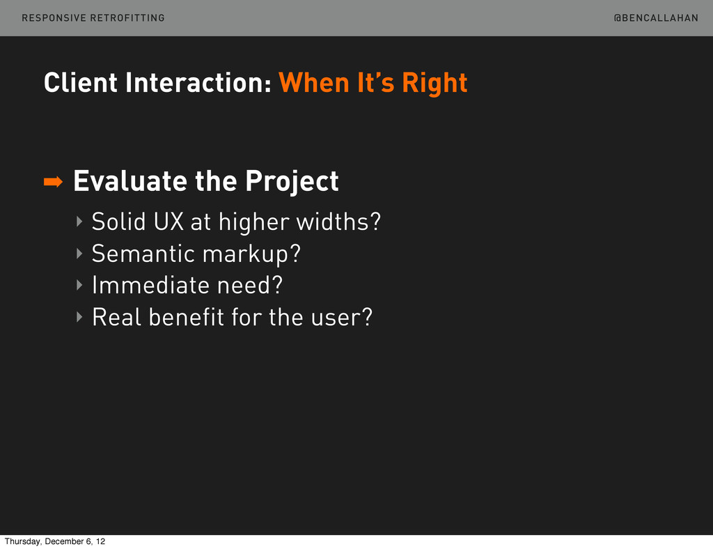 @BENCALLAHAN Client Interaction: When It's Righ...