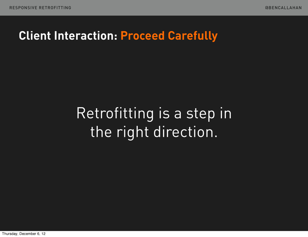 @BENCALLAHAN Client Interaction: Proceed Carefu...
