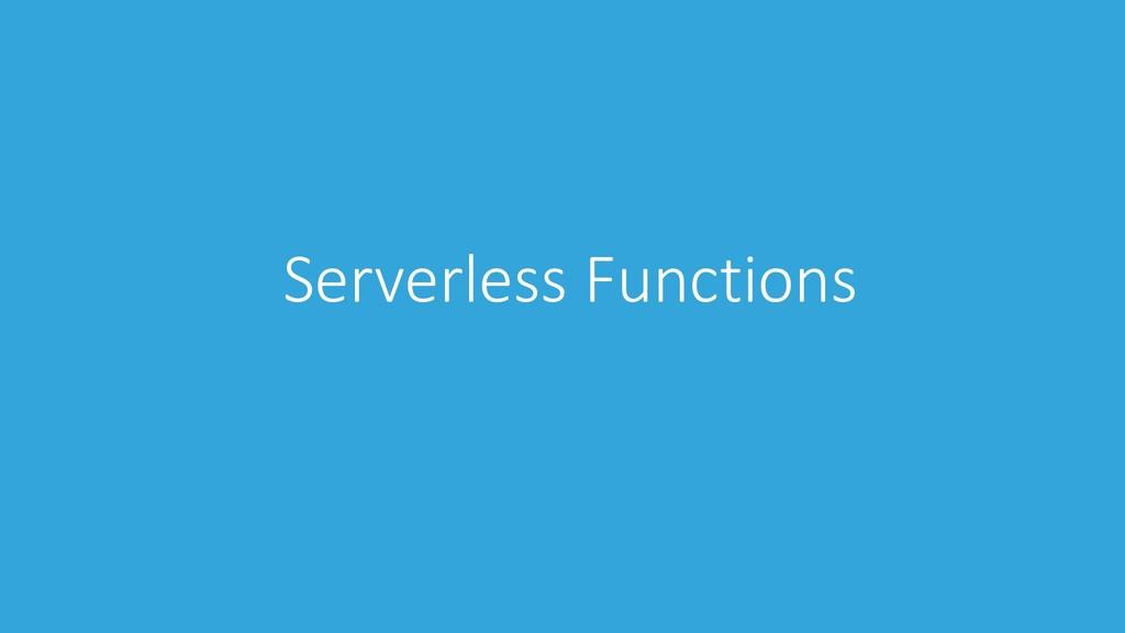 Serverless Functions