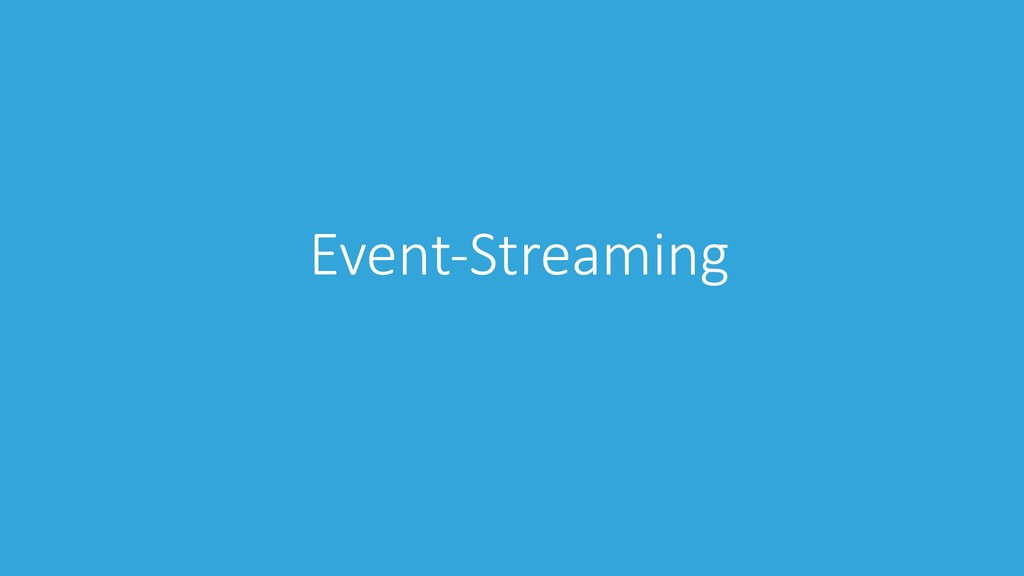 Event-Streaming