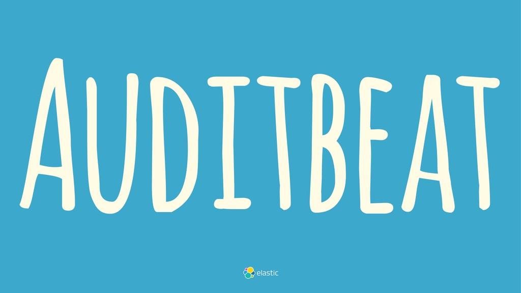 Auditbeat