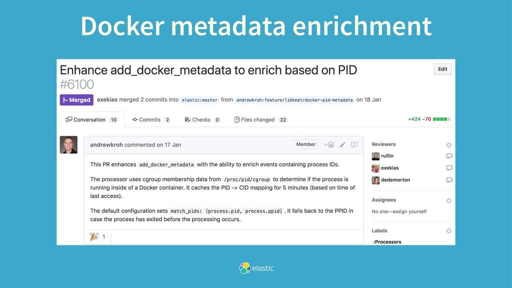 Docker metadata enrichment