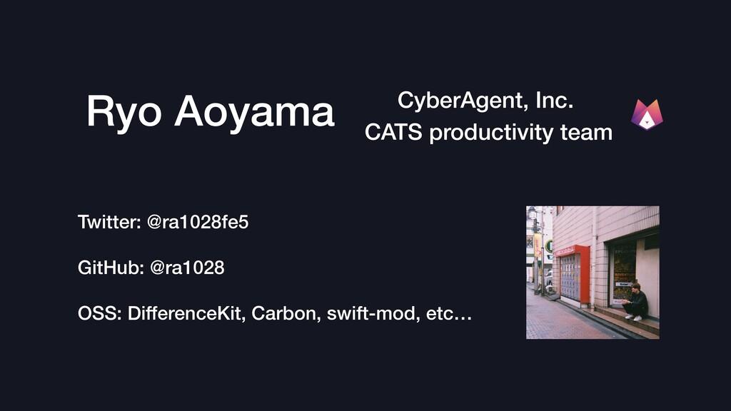 Ryo Aoyama CyberAgent, Inc. CATS productivity t...