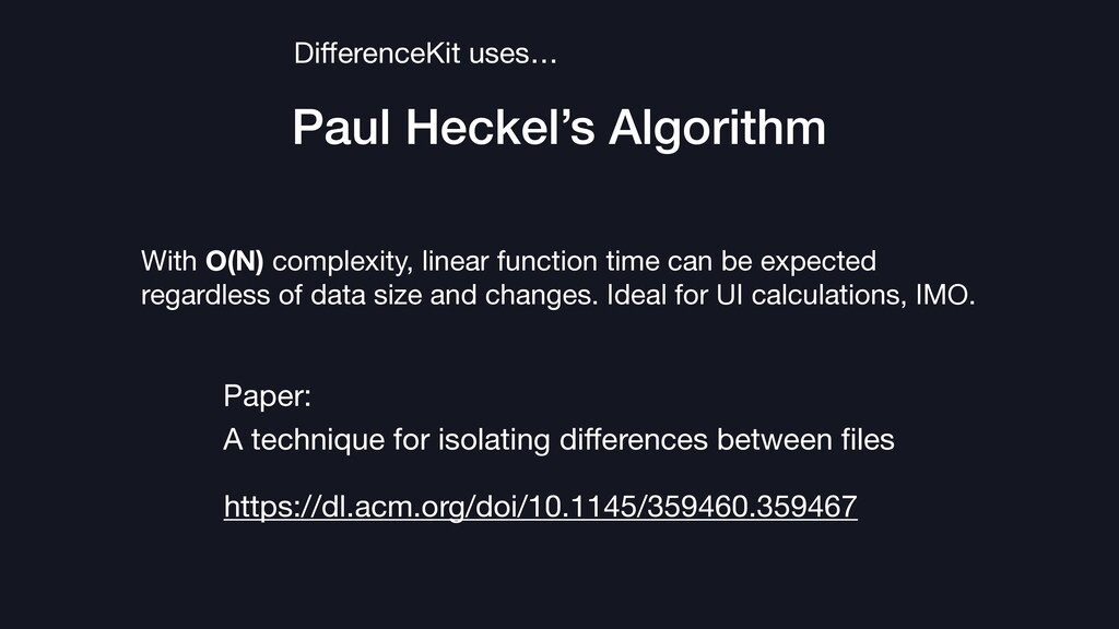 Paul Heckel's Algorithm DifferenceKit uses… Pape...