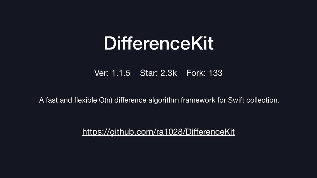 DifferenceKit https://github.com/ra1028/Differen...