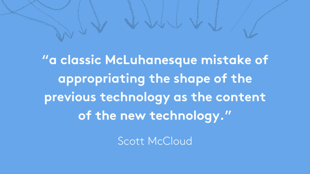 """""""a classic McLuhanesque mistake of appropriatin..."""