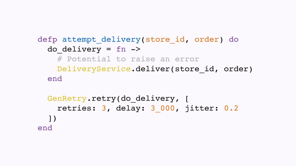 defp attempt_delivery(store_id, order) do do_de...