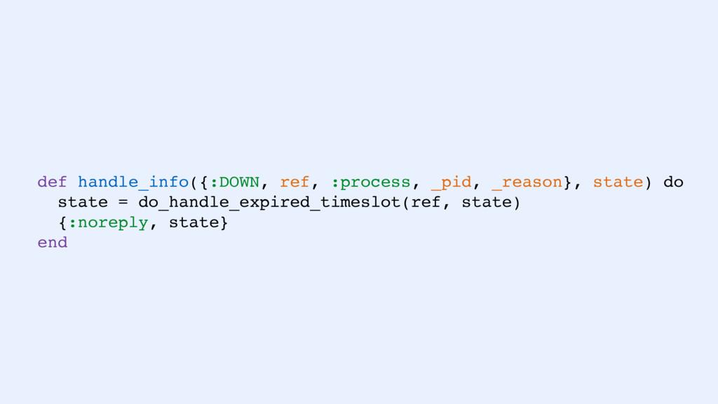 def handle_info({:DOWN, ref, :process, _pid, _r...
