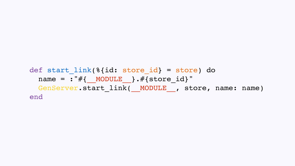 def start_link(%{id: store_id} = store) do name...