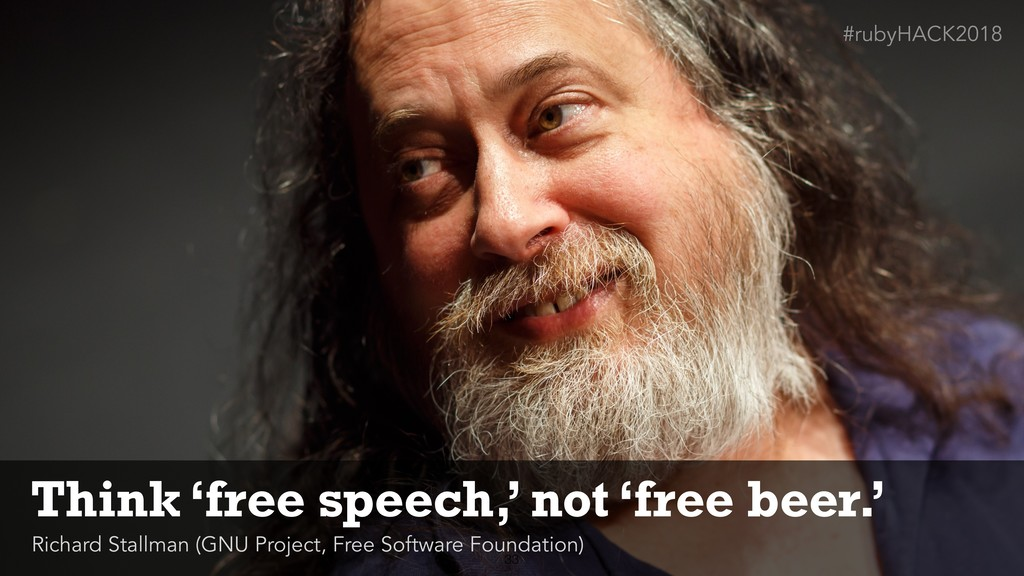 !33 Think 'free speech,' not 'free beer.' Richa...