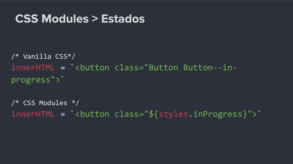 "/* Vanilla CSS*/ innerHTML = `<button class=""Bu..."