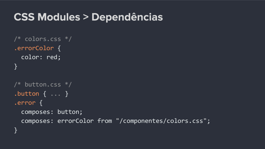 /* colors.css */ .errorColor { color: red; } /*...