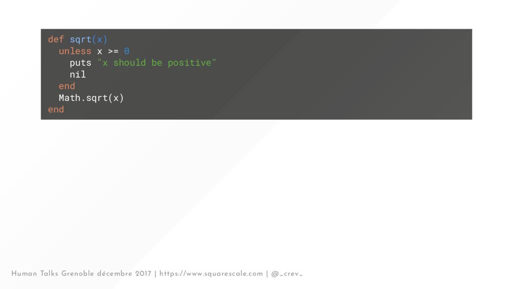 """def sqrt(x) unless x >= 0 puts """"x should be pos..."""