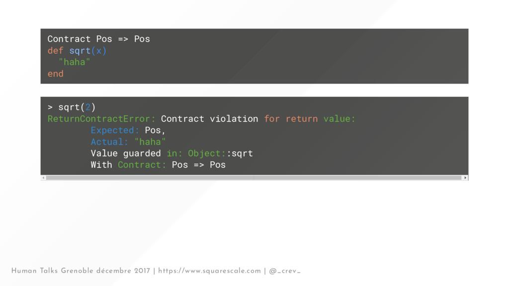 "Contract Pos => Pos def sqrt(x) ""haha"" end > sq..."