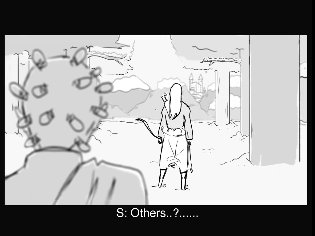 S: Others..?......