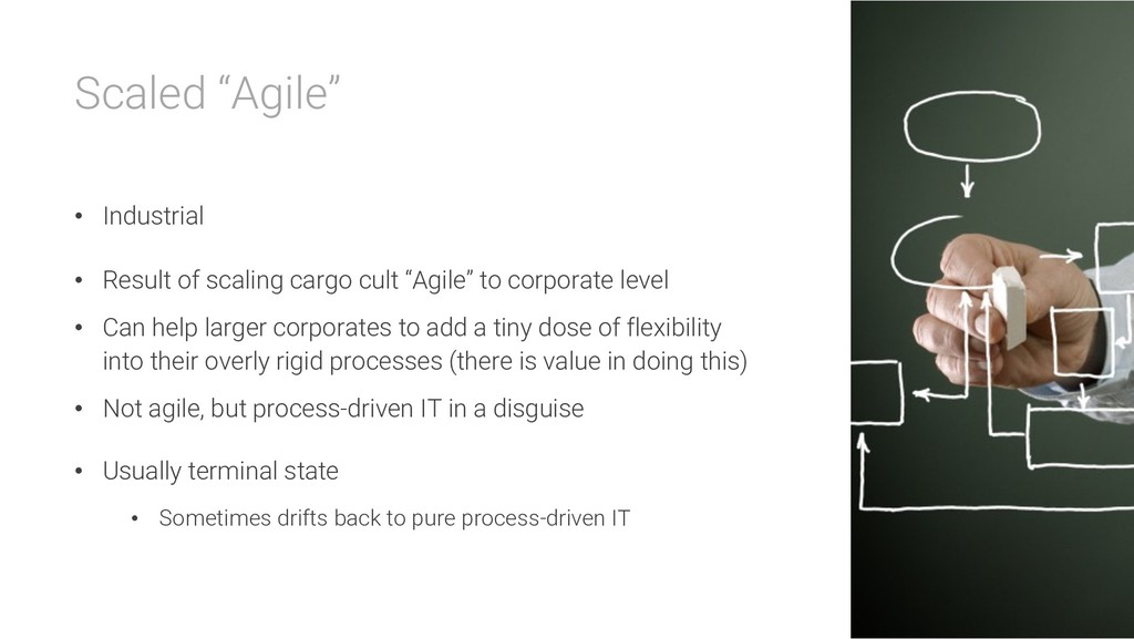 """Scaled """"Agile"""" • Industrial • Result of scaling..."""
