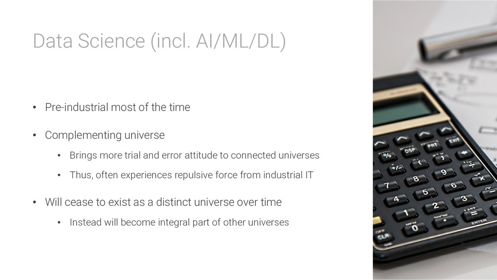 Data Science (incl. AI/ML/DL) • Pre-industrial ...