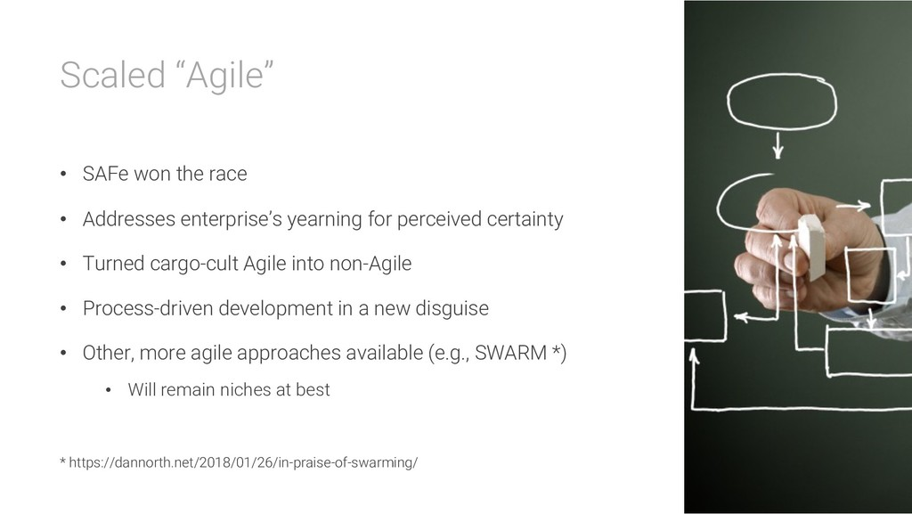 """Scaled """"Agile"""" • SAFe won the race • Addresses ..."""