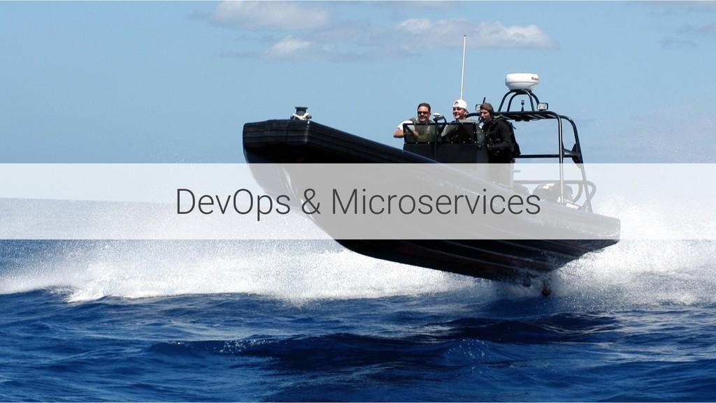 DevOps & Microservices